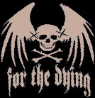 For The Dying