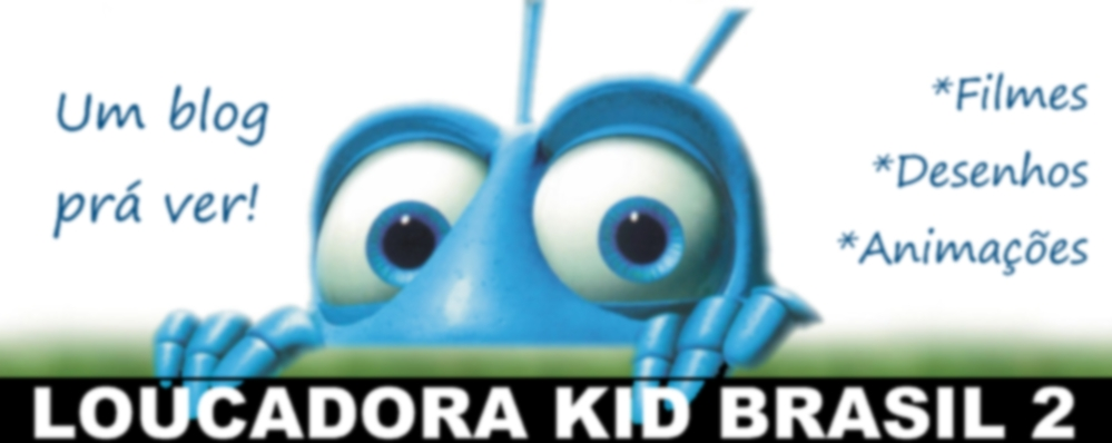 Loucadora Kid Brasil 2