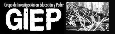 Grupo de Investigación en Educación y Poder (GIEP)