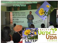 Projeto Verde Vida do CETEP - I Encontro 17/06/2010