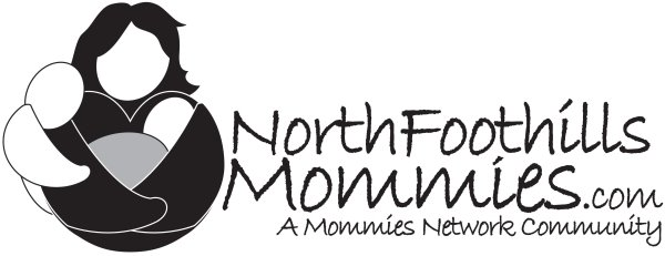 www.NorthFoothillsMommies.com