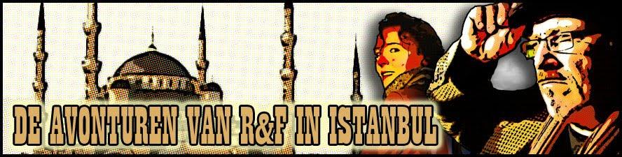 R&F in Istanbul