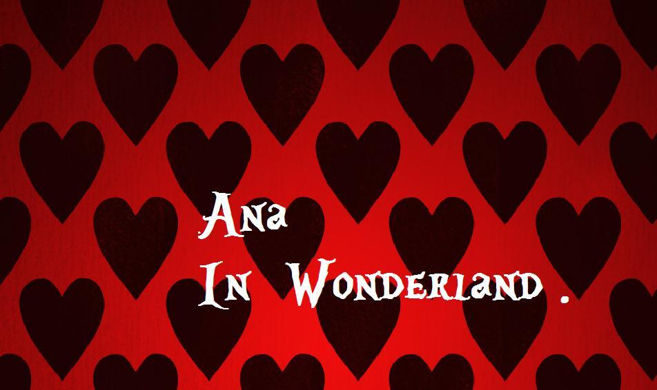 Ana_InWonderland