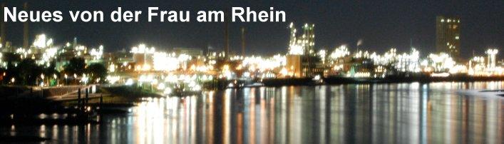 Neues von der Frau am Rhein