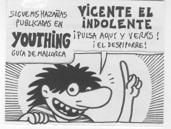 Vicente el Indolente
