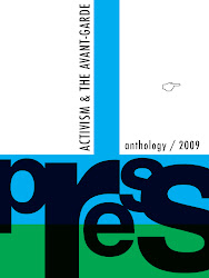 PRESS Anthology 2009: Activism & The Avant-Garde