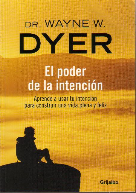 PIENSA EN GRANDE: MP3 El Poder De La Intención - Wayne W. Dyer