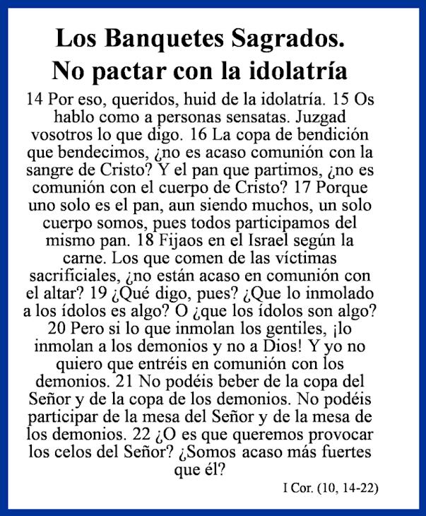 LOS BANQUETES SAGRADOS. NO PACTAR CON LA IDOLATRÍA