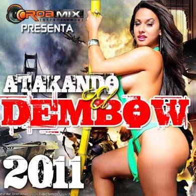 Atakando El Dembow 2011 (2010)