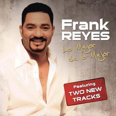 Frank Reyes – Exitos Eternos – Lo Mejor de lo Mejor (2010)