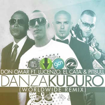 Don Omar Ft. Lucenzo, El Cata & Pitbull Danza Kuduro Worldwide (Remix)