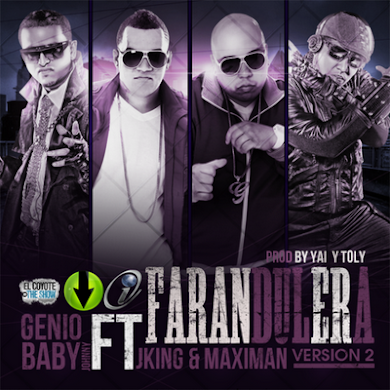 Genio & baby Johny Ft. j King & Maximan - Farandulera 2