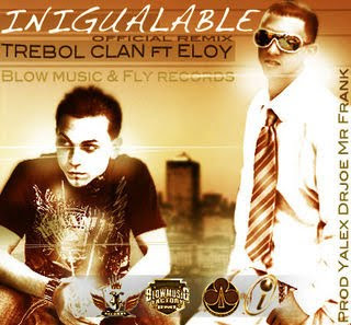 Trebol Clan Ft Eloy - Inigualable (Official Remix)(Prod. By Jalex Dr Joe & mr Frank)
