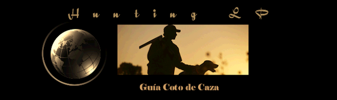Hunting LP Coto caza Big Game,  Wingshooting, Hunting and fishing ,Pesca, Turismo,Tourism