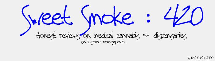 Sweet Smoke : 420