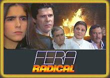 Fera Radical Red o  Globo
