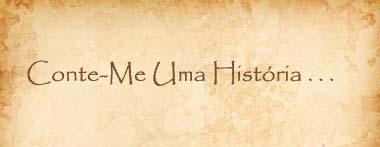Conte-Me Uma História . .
