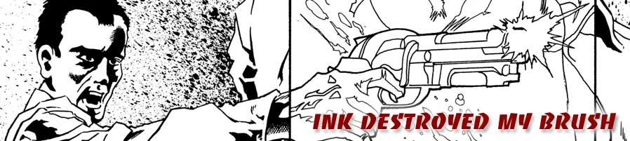ink destroyed my brush