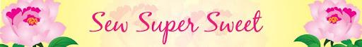 Sew Super Sweet
