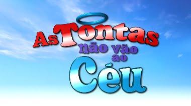 http://3.bp.blogspot.com/_fwsRZPc2dkg/S7ezo1YKjwI/AAAAAAAABS0/DE5CCS-4nL0/s1600/As-Tontas-nao-vao-ao-Ceu.jpg