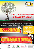 Cultura Itinerante: O Palco da Vida