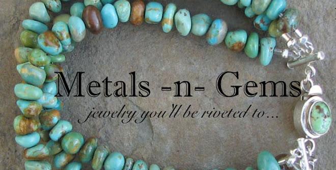 Metals-n-Gems
