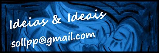 Idéias e Ideais