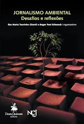Jornalismo ambiental: desafios e reflexões - 2008