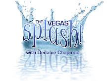 The Vegas Splash!