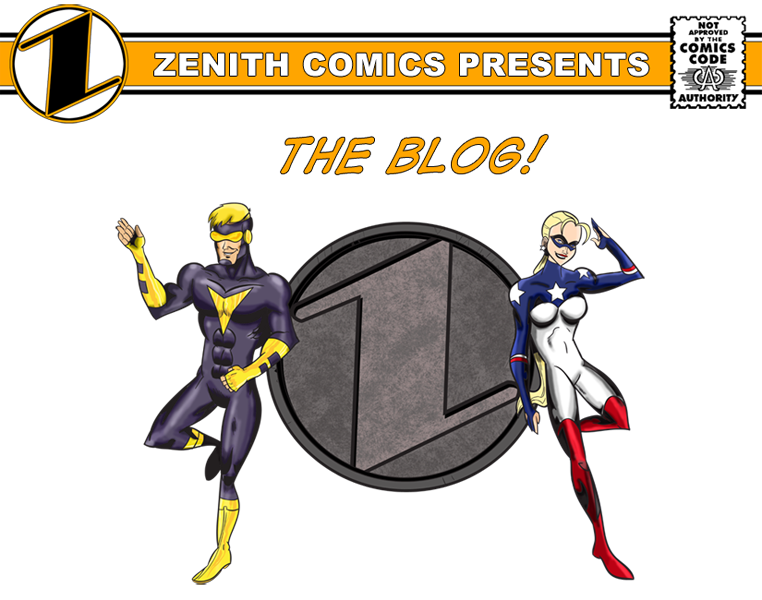 Zenith Comics Presents: The Blog!