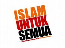 ...KERANA ISLAM BUKAN HANYA BUAT MUSLIMS, TETAPI...