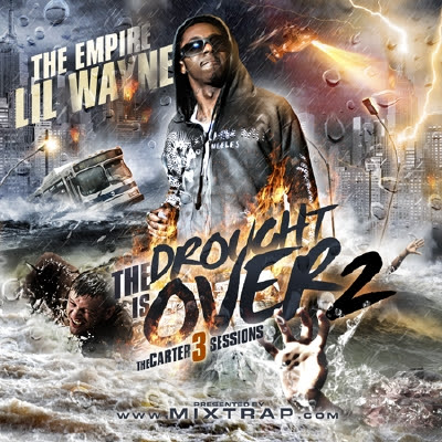 Lil Wayne - The Drought Is Over 2 (Carter 3 Sessions)