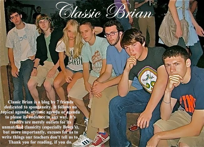 Classic Brian