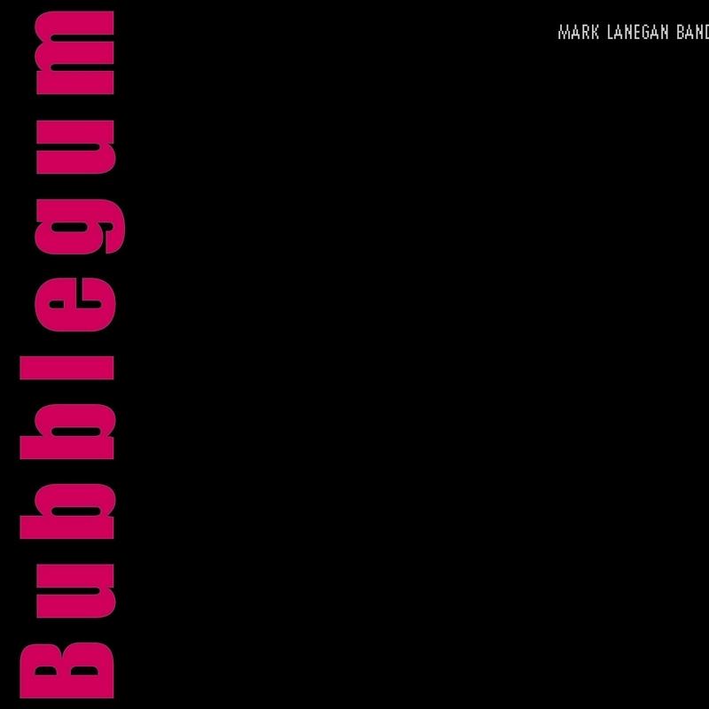 Pride S Rock Mark Lanegan Band Bubblegum 2004