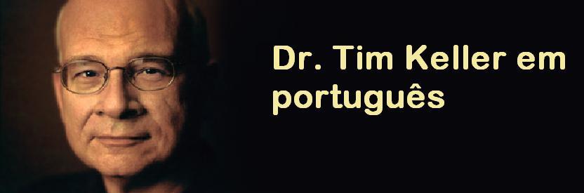 Timothy Keller em português