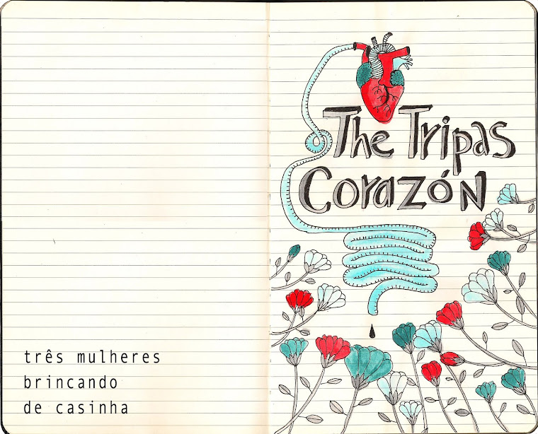 The Tripas Corazon