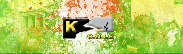 K de Calle, Teatro-Animación