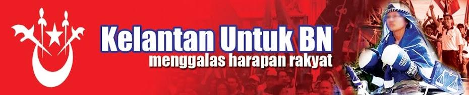 Kelantan untuk BN