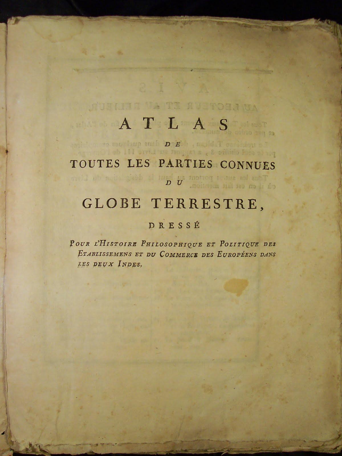 LAtlas Prepare Par Bonne Parut En 1780 Pour Accompagner Les Trois Editions De LHistoire Des Deux Indes Il Contient Cinquante Cartes