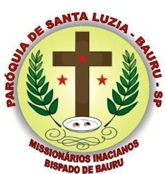 PARÓQUIA SANTA LUZIA - VIRGEM E MÁRTIR
