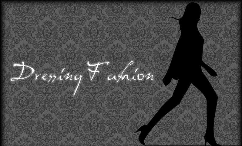 Dressing Fashion