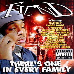 Fiend - Theres One In Every Family
