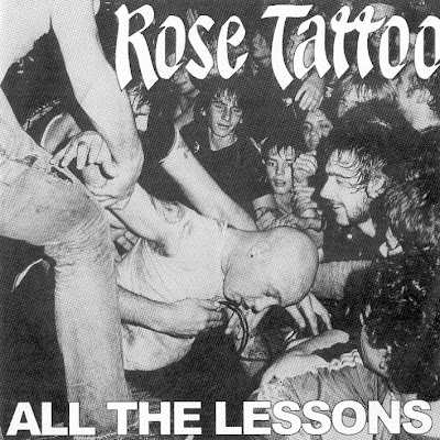 Rose Tattoo - All The Lessions 1981