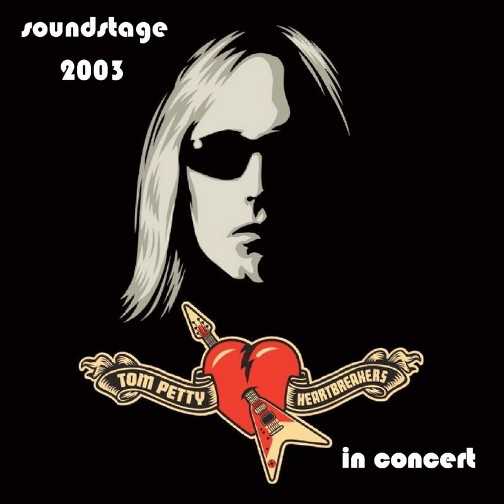 tom petty. Tom Petty - Soundstage 2003