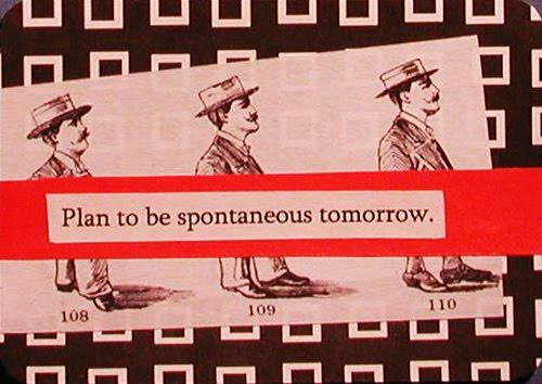 [Steven+Wright+plan+to+be+spontaneous+tomorrow]
