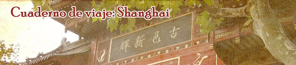 Cuaderno de viaje: Shanghai