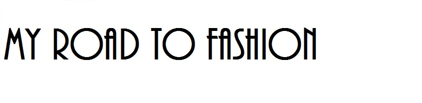 My road to fashion.