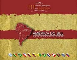 AMERICA DO SUL. A ESPERA DO AVIVAMENTO