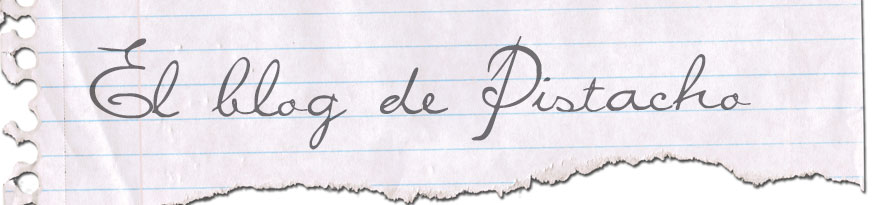 El blog de Pistacho