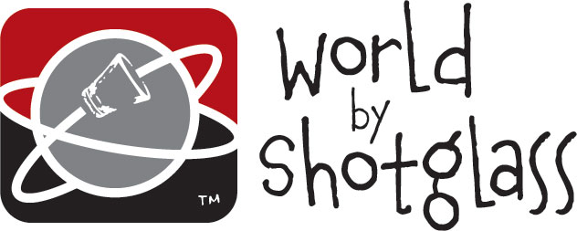 WORLD BY SHOTGLASS: SHOT GLASS COLLECTING AND TRAVEL